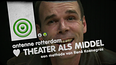 Theater als middel