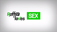 Roffa Loves sex